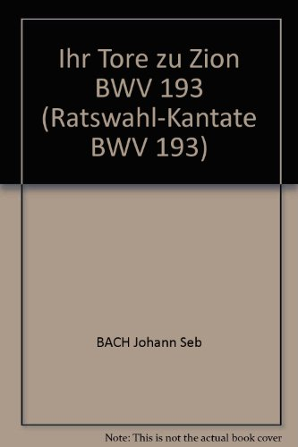 SU PUERTAS A ZION BWV 193PARTITUR PARA SOLI CORO ORQUESTA