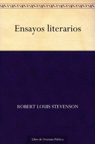 Ensayos literarios por Robert Louis Stevenson