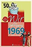 Wir vom Jahrgang 1969 - Kindheit und Jugend (Jahrgangsbände): 50. Geburtstag - Sabine Laerum