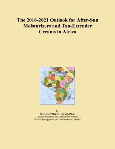 The 2016-2021 Outlook for After-Sun Moisturizers and Tan-Extender Creams in Africa