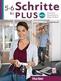 Schritte plus Neu 5+6: Deutsch als Zweitsprache für Alltag und Beruf / Arbeitsbuch + 2 Audio-CDs zum Arbeitsbuch