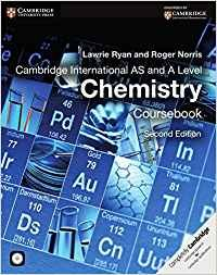 Cambridge International AS and A Level Chemistry Coursebook with CD-ROM (Cambridge International Examinations) by Lawrie Ryan (2014-07-31)