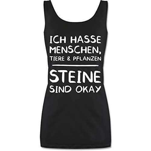 Shirtracer Sprüche - Ich Hasse Menschen Tiere und Pflanzen Steine Sind Okay - M - Schwarz - P72 - lang-geschnittenes Tanktop für Damen