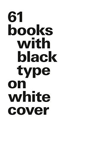61 books with black type on white cover - Version luxe par Bernd Kuchenbeiser