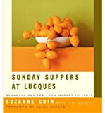 Sunday Suppers at Lucques: Seasonal Recipes from Market to Table (Hardback) - Common