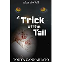 A Trick of the Tail (After the Fall Book 2)