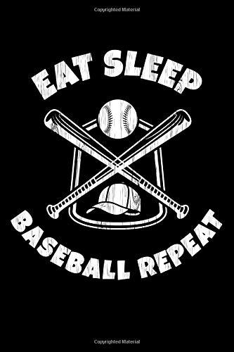 Eat Sleep Baseball Repeat: Baseball Lined Journal and Log Book