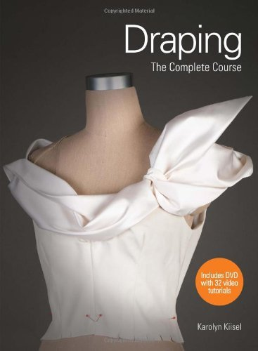 By Karolyn Kiisel - Draping: The Complete Course