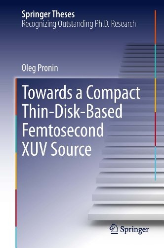 towards-a-compact-thin-disk-based-femtosecond-xuv-source-springer-theses-english-edition