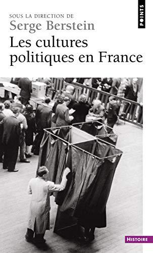 Les cultures politiques en France (Points Histoire)