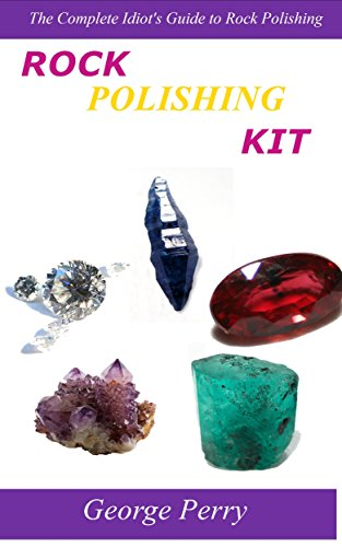 rock-polishing-kit-the-complete-idiots-guide-to-rock-polishing