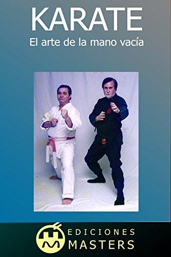 Karate: el arte de la mano vacía por Adolfo Pérez Agusti