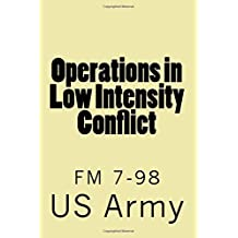 Operations in Low Intensity Conflict: FM 7-98