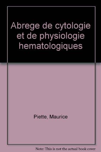 Abrégé de cytologie et de physiologie hématologiques