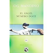 El Angel Numero Doce (Nueva Coleccion)