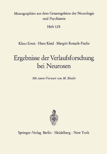 Ergebnisse der Verlaufsforschung bei Neurosen (Monographien aus dem Gesamtgebiete der Neurologie und Psychiatrie, Band 125)