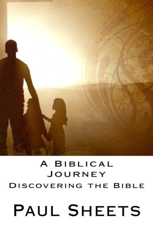 A Biblical Journey: Discovering the Bible