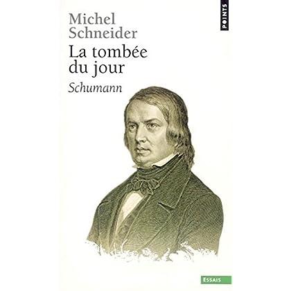 La Tombée du jour : Schumann