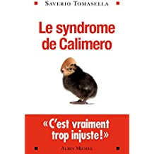 Le Syndrome de Calimero (ESSAIS DOC.)