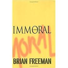 Immoral (Jonathan Stride) by Brian Freeman (2005-09-01)