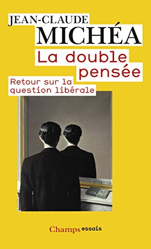 La double pense : Retour sur la question librale