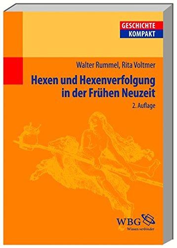 Hexen und Hexenverfolgung in der Frühen Neuzeit (Geschichte Kompakt)