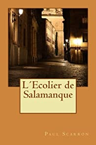 L'écolier de Salamanque par Paul Scarron