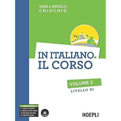 In Italiano. Il Corso. Livello B1. Con Cd Audio Formato Mp3: 2
