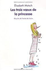 Les trois voeux de la princesse