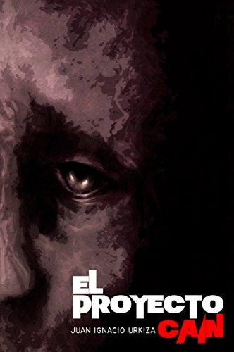 El Proyecto Caín (Spanish Edition)