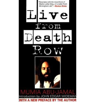 By Mumia Abu-Jamal ; John Edgar Wideman ( Author ) [ Live from Death Row By Jun-1996 Paperback