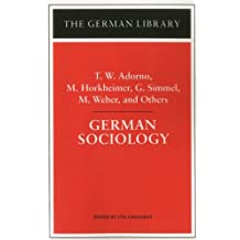 German Sociology: T.W. Adorno, M. Horkheimer, G. Simmel, M. Weber, and Others (The German library) by Theodor Wiesengrund Adorno (1998-04-01)