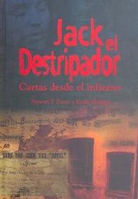 JACK EL DESTRIPADOR: Cartas desde el infierno par  Steward P. Evans