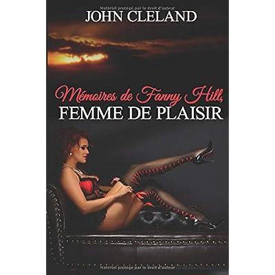 Les Mémoires de Fanny Hill: Femme de plaisir