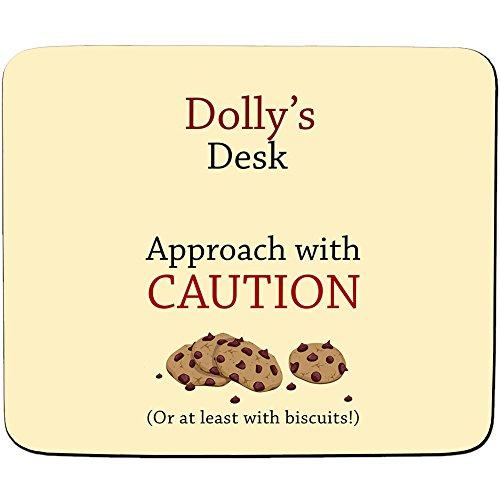 Dolly'Schreibtisch-Ansatz (mit Vorsicht oder zumindest Kekse, Plätzchen-Name-Motiv, personalisierbar Premium-Mousepad (5 mm Dicke) (Schreibtisch Dolly)