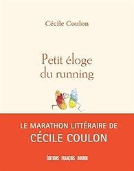 Petit éloge du running par Cécile Coulon