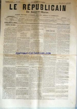 REPUBLICAIN DE SEINE ET MARNE (LE) [No 1090] du 01/04/1883 - CONSEIL DE CABINET - JULES FERRY - LA REDUCTION DES FRAIS DE JUSTICE - LA LOI SUR LES SOCIETES - LE REGIME DES ALIENES - LA CRISE INDUSTRIELLE - LA COMMISSION CANTONALES - UN CRIME A PESTH - M. RAYNAL A CALAIS - ARMEE ACTIVE.