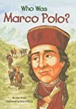 [Who Was Marco Polo?] (By: Joan Holub) [published: July, 2007]