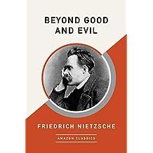 Beyond Good and Evil (AmazonClassics Edition) (English Edition)