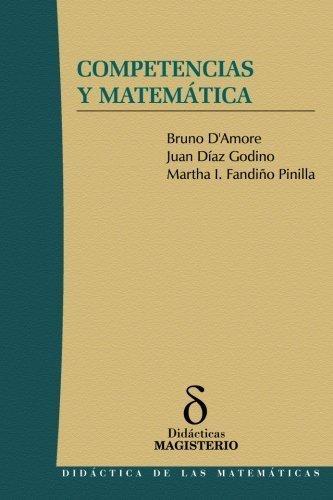Competencias y matem¨¢tica (Spanish Edition) by Fandi?o Pinilla, Bruno D'amore (2010) Paperback