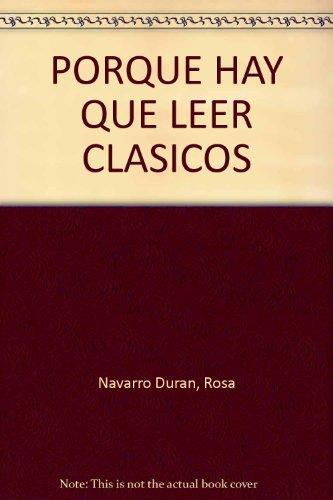 Por qué hay que leer clásicos por Rosa Navarro Duran