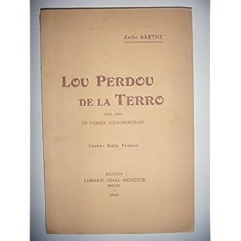 Poésie: Langue d' Oc Languedocien: Lou perdou de la Terro, 1925, envoi, BE