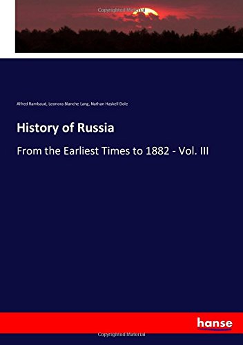 History of Russia: From the Earliest Times to 1882 - Vol. III