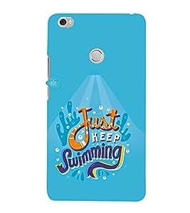 FUSON Just Keep Swimming Baby 3D Hard Polycarbonate Designer Back Case Cover for Xiaomi Mi Max :: Xiaomi Mi Max Prime