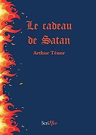 Le cadeau de Satan par Arthur Ténor
