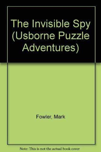Invisible Spy (Usborne Puzzle Adventures S., Band 17) - Usborne Puzzle Adventures