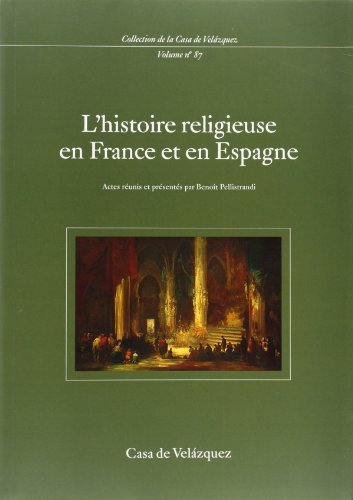 L'histoire religieuse en France et en Espagne