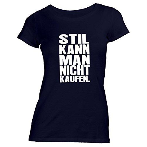 Damen T-Shirt - Stil kann man nicht kaufen - Style Design Casual Schwarz