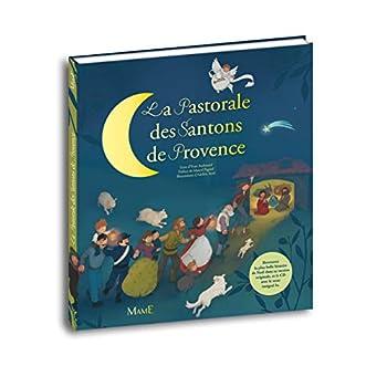 La pastorale des santons de Provence (1CD audio)