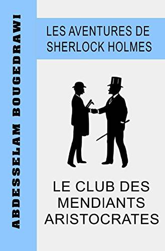 Couverture du livre LE CLUB DES MENDIANTS ARISTOCRATES